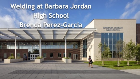 Thumbnail for entry FVL Session - Welding at Barbara Jordan