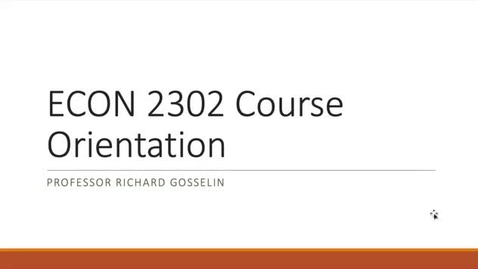 Thumbnail for entry ECON 2302 Online Orientation