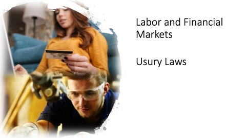 Thumbnail for entry Labor and Financial Markets - Usury Laws