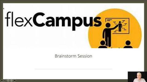 Thumbnail for entry Flex Campus Brainstorming Session - Priming Video