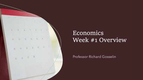 Thumbnail for entry Economics Fall 2021 Week #1