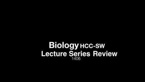 Thumbnail for entry Bio 1406 Transcription  Part 1