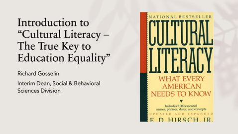 """Thumbnail for entry Introduction to E.D. Hirsch's talk titled """"Cultural Literacy - The True Key to Education Equality"""""""