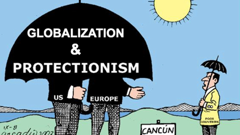 Thumbnail for entry Globalization and Protectionism