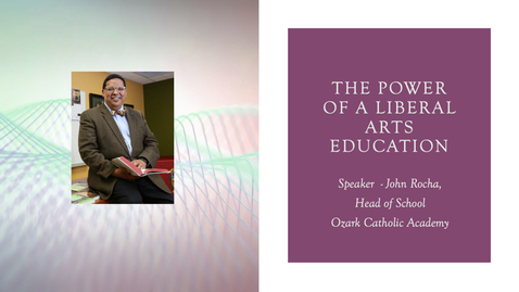 Thumbnail for entry The Power of a Liberal Arts Education - John Rocha