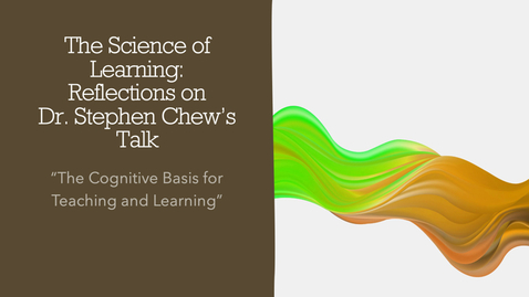 Thumbnail for entry The Science of Learning - Some Reflections