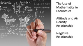 Thumbnail for entry The Use of Mathematics in Economics - Altitude and Air Density Relationship