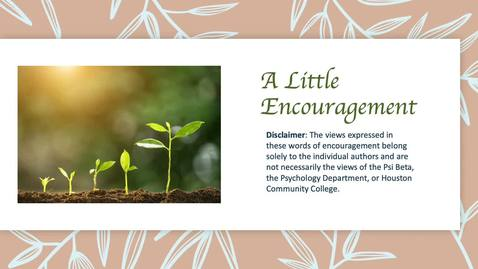 Thumbnail for entry A Little Encouragement from HCC Psi Beta and the HCC Psychology Department