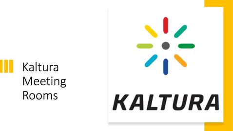 Thumbnail for entry Kaltura Meeting Rooms
