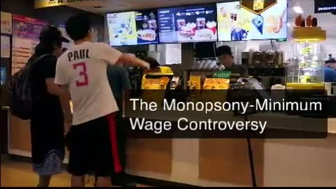 Thumbnail for entry The Monopsony-Minimum Wage Controversy