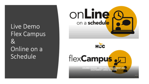 Thumbnail for entry Live Demo - Flex Campus and Online on a Schedule