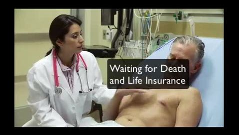 Thumbnail for entry Waiting for Death and Life Insurance