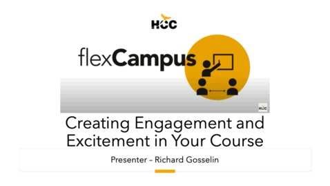 Thumbnail for entry Flex Campus Demo - Creating Student Engagement and Excitement in Your Course