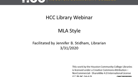 Thumbnail for entry HCC Library Webinar - MLA Format