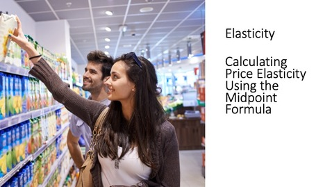 Thumbnail for entry Calculating Price Elasticity
