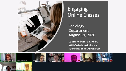 Thumbnail for entry Engaging Online Classes (Sociology Dept Aug 19 2020)