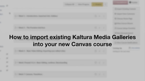 Thumbnail for entry Import Existing Media Gallery to New Course