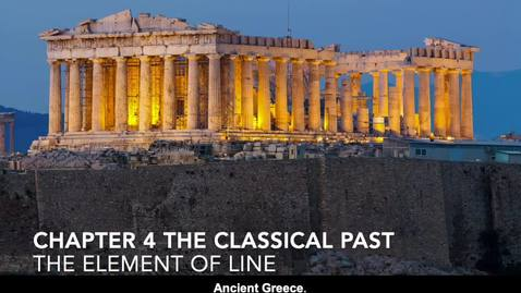 Thumbnail for entry Chapter 4, Art of Classical Greece, The Element of Line Part 1