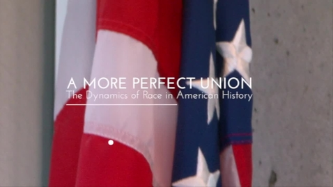Thumbnail for entry A More Perfect Union