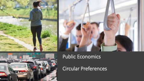 Thumbnail for entry Public Economics - Circular Preferences