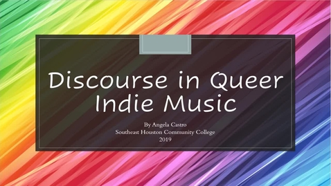 Thumbnail for entry Discourse in Queer Indie Music