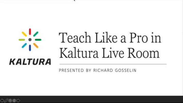Teach Like a Pro in Kaltura Live Room