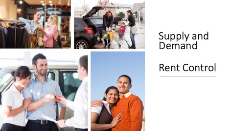Thumbnail for entry Supply and Demand - Price Ceilings - Rent Control