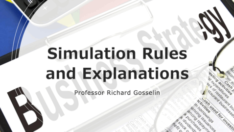 Thumbnail for entry Business Strategy Simulations - Rules and Explanation