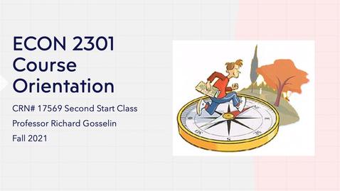 Thumbnail for entry ECON 2301 - 17569 Orientation