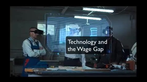 Thumbnail for entry Technology and the Wage Gap