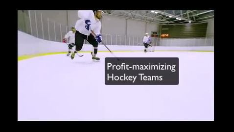 Thumbnail for entry Profit Maximizing hockey teams