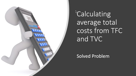 Thumbnail for entry Calculating ATC from TFC and TVC