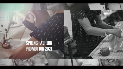 Thumbnail for entry Fashion Promotion Spring 2021 Trailer