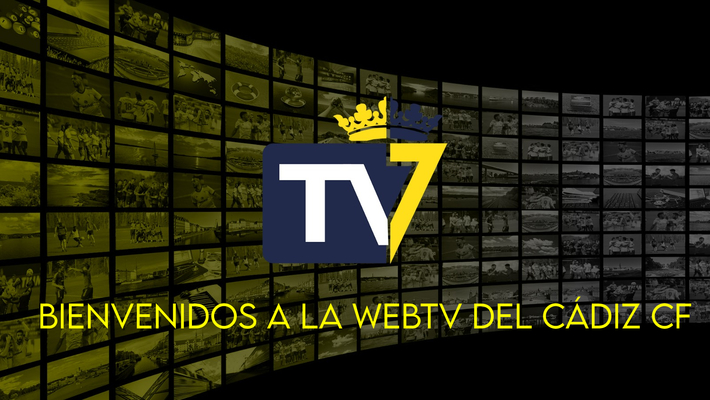 Bienvenidos a la WebTV del Cádiz CF