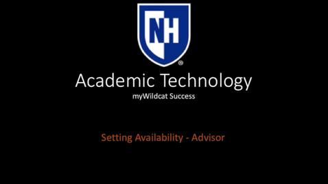 Thumbnail for entry myWildcat Success - Setting Availability - Advisor