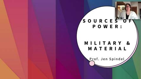 Thumbnail for entry 3 Military and Material Power.mp4