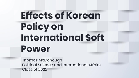 Thumbnail for entry Effects of Korean Policy on International Soft Power