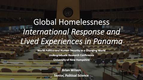 Thumbnail for entry Global Homelessness: International Response and Lived Experiences in Panama