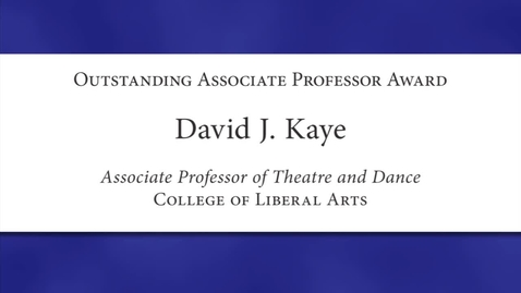 Thumbnail for entry David J. Kaye Faculty Excellence 2012