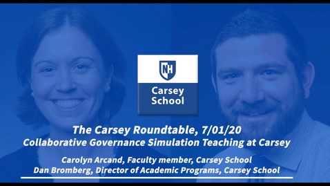 Thumbnail for entry Carsey Roundtable: Collaborative Governance Simulation Teaching at Carsey