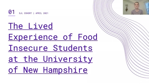 Thumbnail for entry A Look into the Lived Experience of Food Insecure Students at the University of New Hampshire