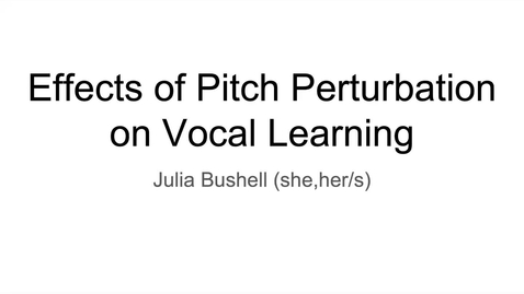 Thumbnail for entry Effects of Pitch Perturbation on Vocal Learning