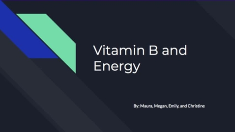 Thumbnail for entry B Vitamins and Energy