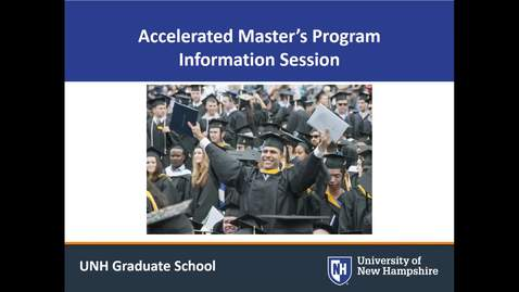 Thumbnail for entry Accelerated Master's Info Session