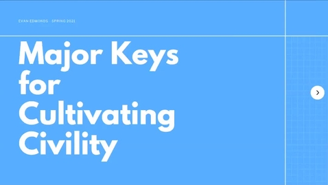 Thumbnail for entry Major Keys to Cultivating Civility