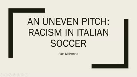 Thumbnail for entry An Uneven Pitch: Racism in Italian Soccer