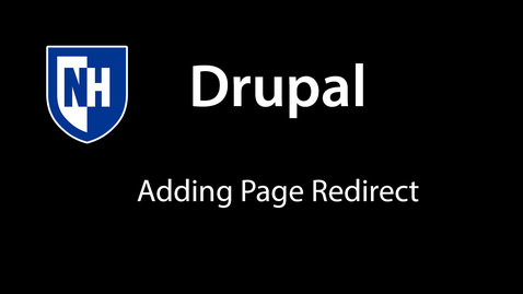 Thumbnail for entry Drupal: Adding page redirect