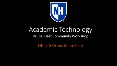 Thumbnail for entry Office 365 and SharePoint (Drupal User Community Workshop)