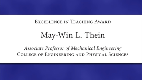 Thumbnail for entry May Win L. Thein Faculty Excellence 2012