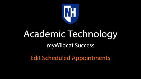 Thumbnail for entry myWildcats Success - Editing a Scheduled Appointment